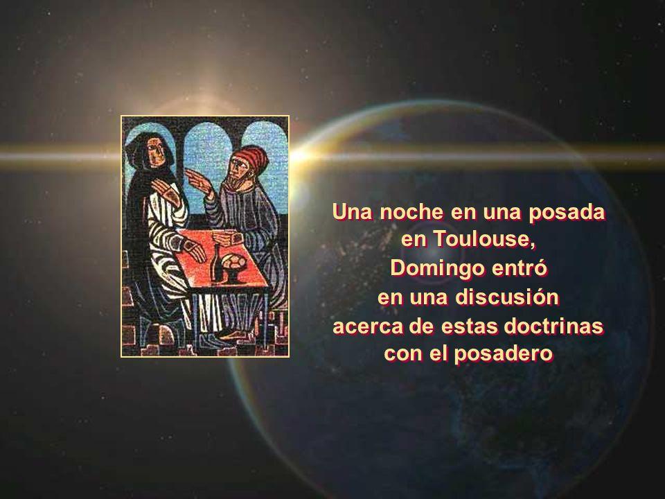 Una noche en una posada en Toulouse, Domingo entró en una discusión acerca de estas doctrinas con el posadero Una noche en una posada en Toulouse, Dom