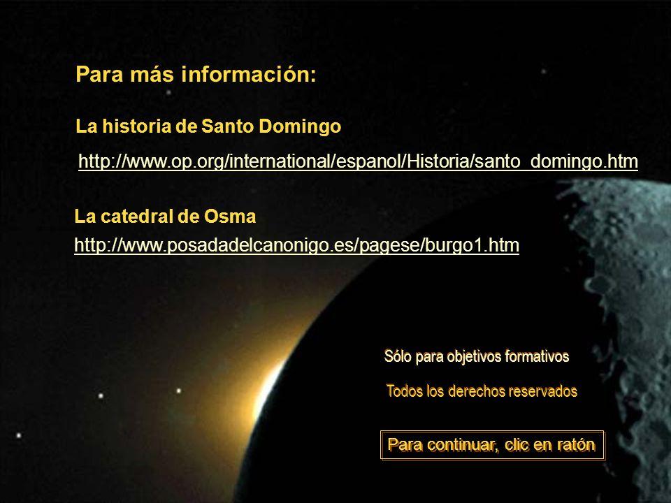 Para más información: http://www.op.org/international/espanol/Historia/santo_domingo.htm http://www.posadadelcanonigo.es/pagese/burgo1.htm La catedral