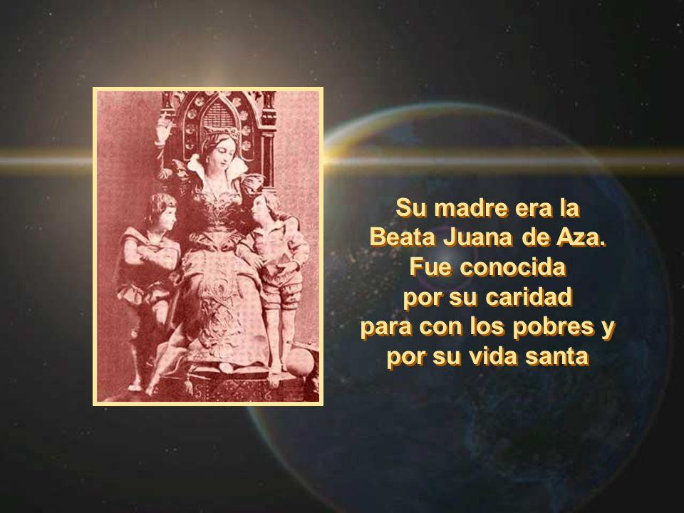 Su madre era la Beata Juana de Aza. Fue conocida por su caridad para con los pobres y por su vida santa Su madre era la Beata Juana de Aza. Fue conoci