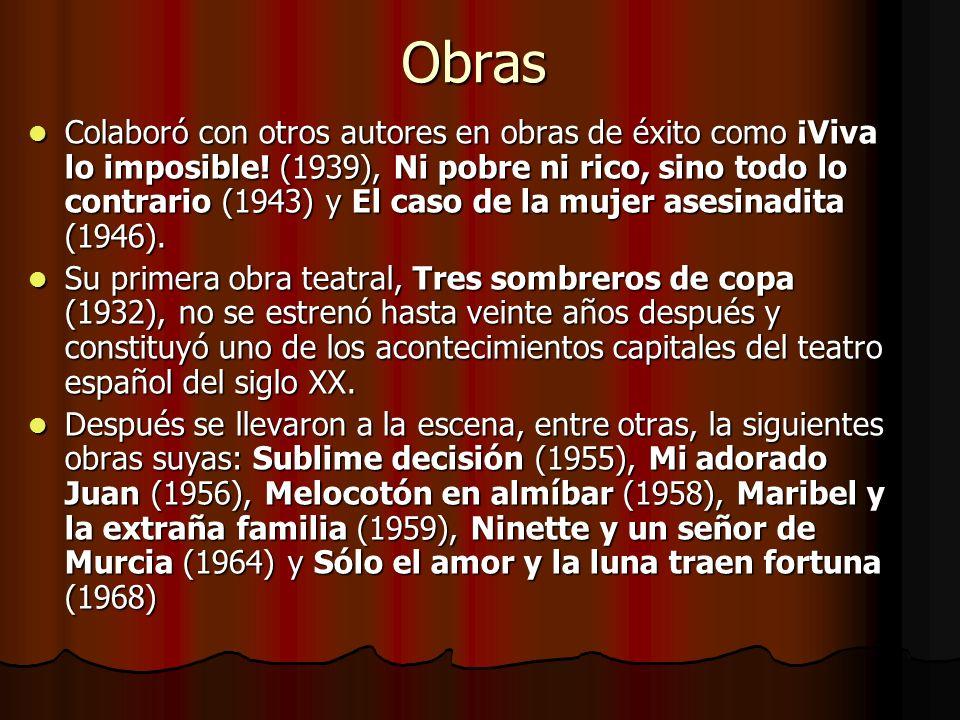 Obras Colaboró con otros autores en obras de éxito como ¡Viva lo imposible! (1939), Ni pobre ni rico, sino todo lo contrario (1943) y El caso de la mu