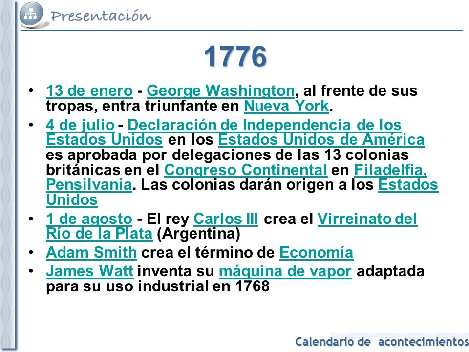 Calendario de acontecimientos 1807 Se suceden los intentos de invasiones de los ingleses de Buenos Aires.Buenos Aires 7 de julio – Paz de Tilsit, entre Francia, Prusia y Rusia.7 de julioPaz de TilsitFrancia PrusiaRusia 27 de octubre – Se firma el Tratado de Fontainebleau.27 de octubreTratado de Fontainebleau