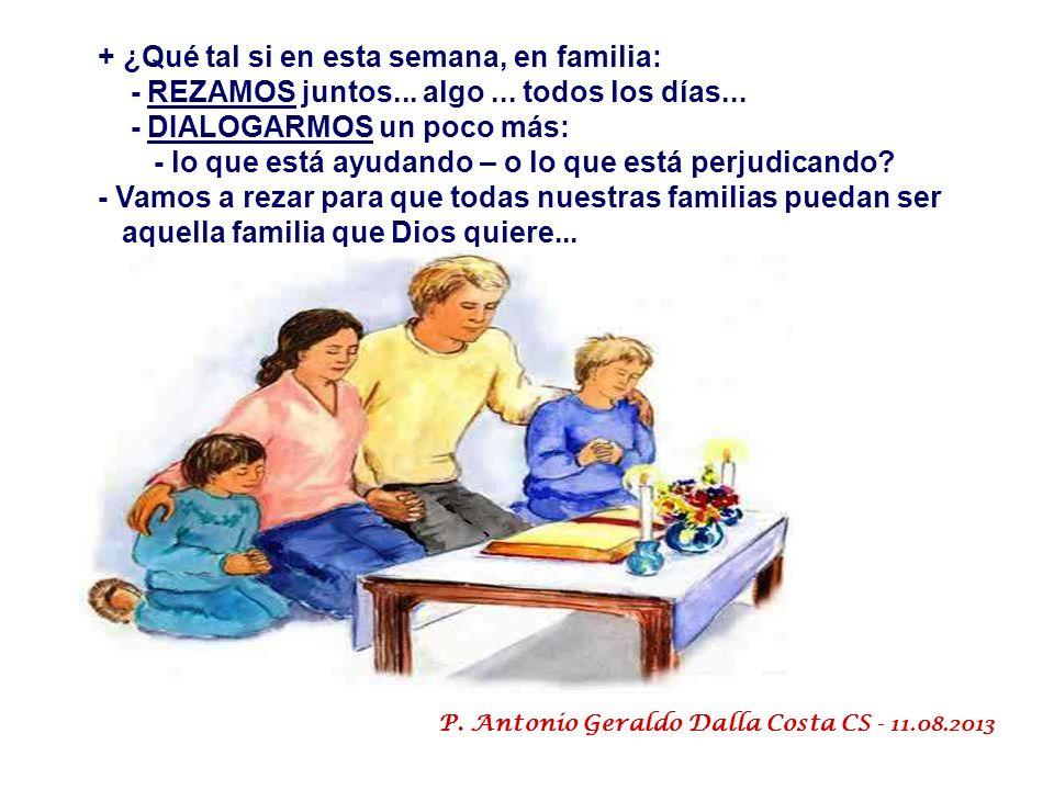 En este domingo, iniciamos la Semana Nacional de la Familia... con el lema: La transmisión y educación de la fe cristiana en la Familia