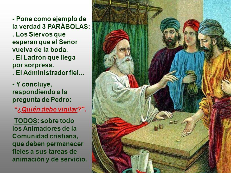 En el Evangelio, tenemos la Experiencia de los APÓSTOLES. (Lc 12,32-48) El texto continúa el