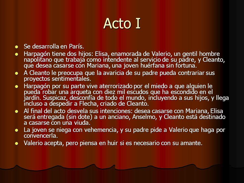 Acto II Cleanto necesita urgentemente quince mil francos.