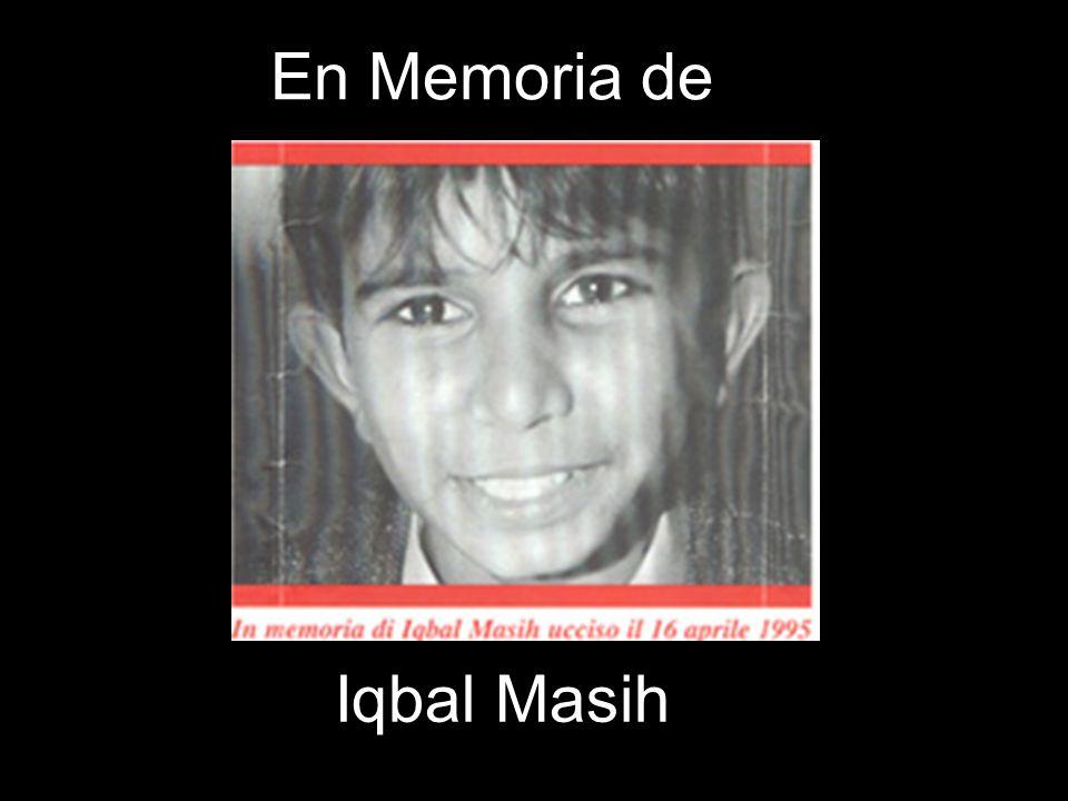 En Memoria de Iqbal Masih
