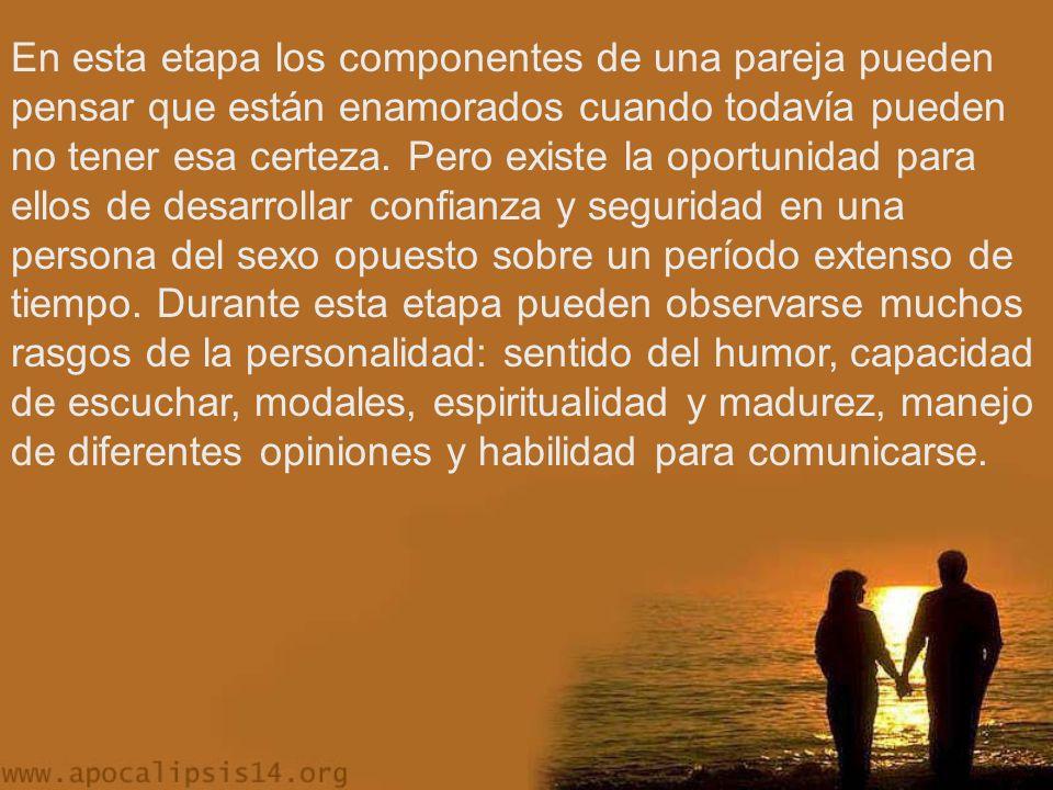 En esta etapa los componentes de una pareja pueden pensar que están enamorados cuando todavía pueden no tener esa certeza.