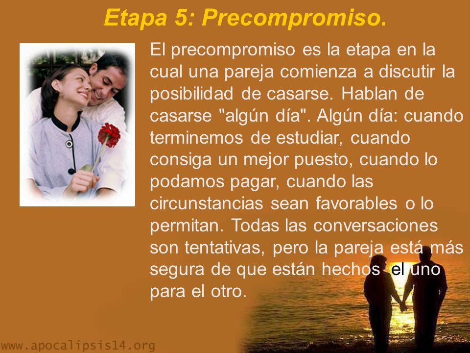 Etapa 5: Precompromiso.