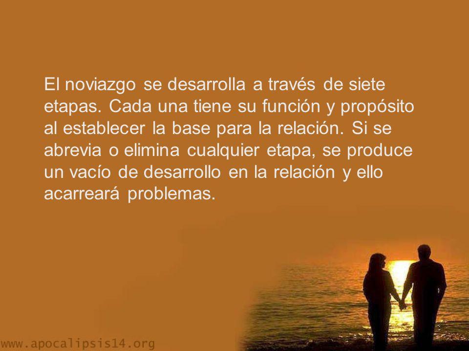 El noviazgo se desarrolla a través de siete etapas.