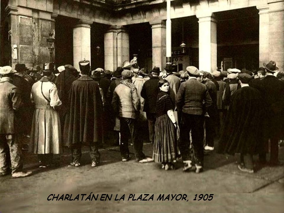 CHARLATÁN EN LA PLAZA MAYOR, 1905