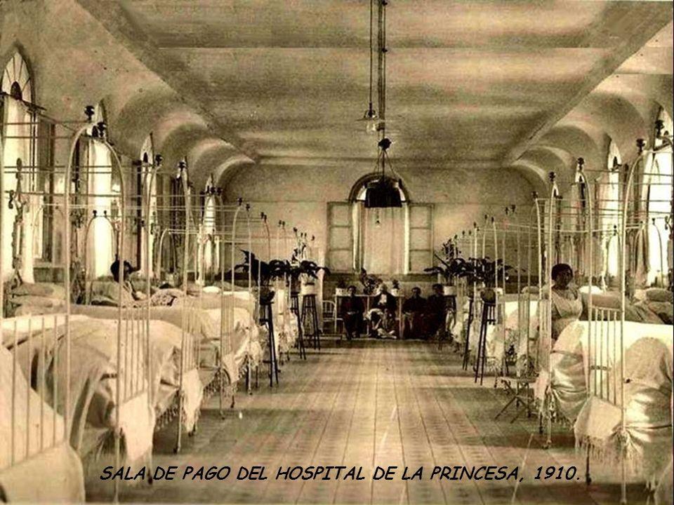 SALA DE PAGO DEL HOSPITAL DE LA PRINCESA, 1910.