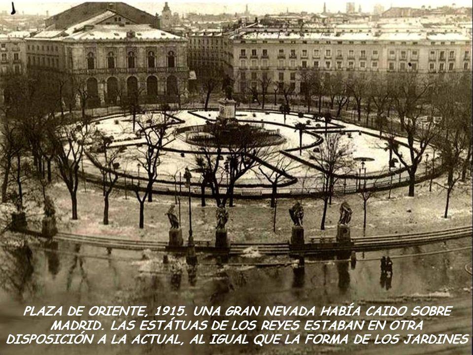 PLAZA DE ORIENTE, 1915.UNA GRAN NEVADA HABÍA CAIDO SOBRE MADRID.
