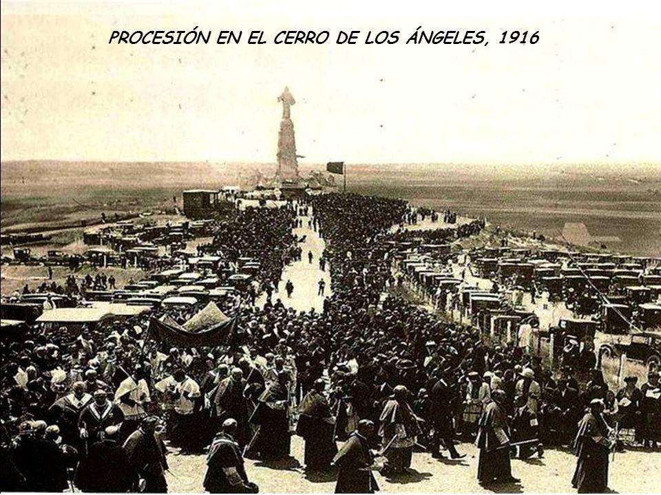 PROCESIÓN EN EL CERRO DE LOS ÁNGELES, 1916