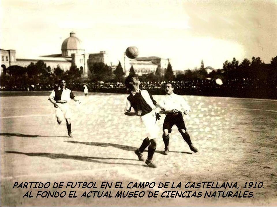 PARTIDO DE FUTBOL EN EL CAMPO DE LA CASTELLANA, 1910.