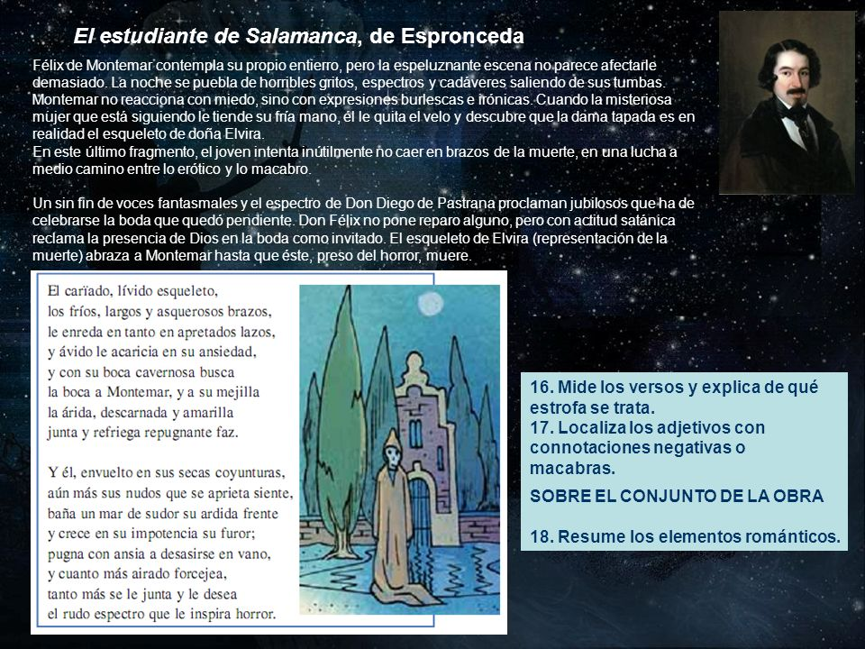 El estudiante de Salamanca, de Espronceda Félix de Montemar contempla su propio entierro, pero la espeluznante escena no parece afectarle demasiado. L