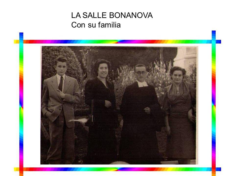 LA SALLE BONANOVA Con su familia