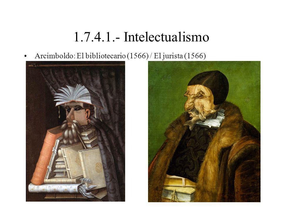 1.7.4.1.- Intelectualismo Arcimboldo: El bibliotecario (1566) / El jurista (1566)