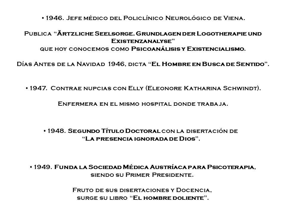 1947. Contrae nupcias con Elly (Eleonore Katharina Schwindt). Enfermera en el mismo hospital donde trabaja. 1948. Segundo Título Doctoral con la diser