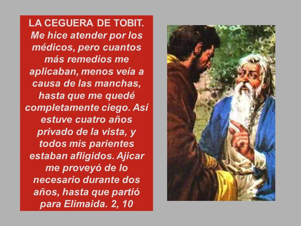 Cap.2 LAS BUENAS OBRAS DE TOBIT.