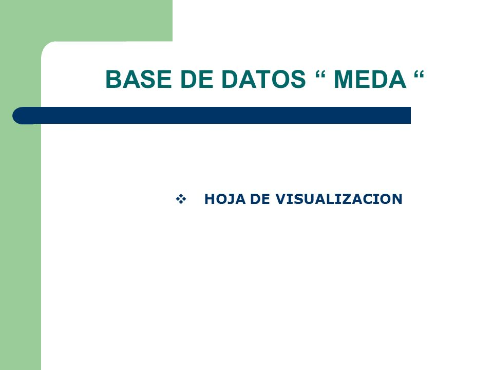 BASE DE DATOS MEDA HOJA DE VISUALIZACION
