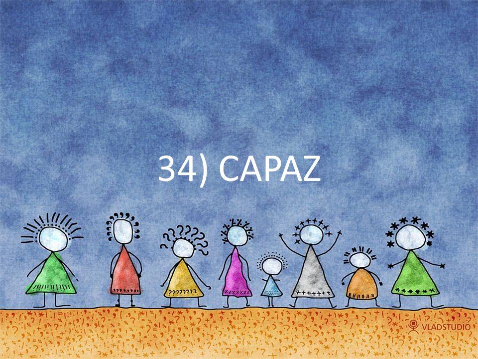 34) CAPAZ