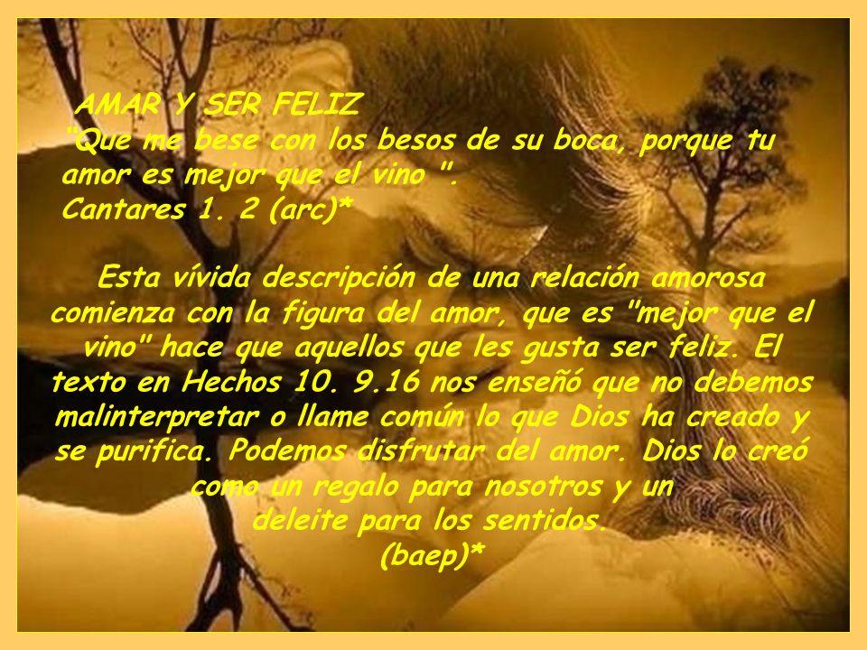 EL LIBRO DE LOS CANTARES Cantares es una canción de amor honrar el matrimonio. Las alusiones explícitas al sexo en la Biblia se pueden encontrar en es