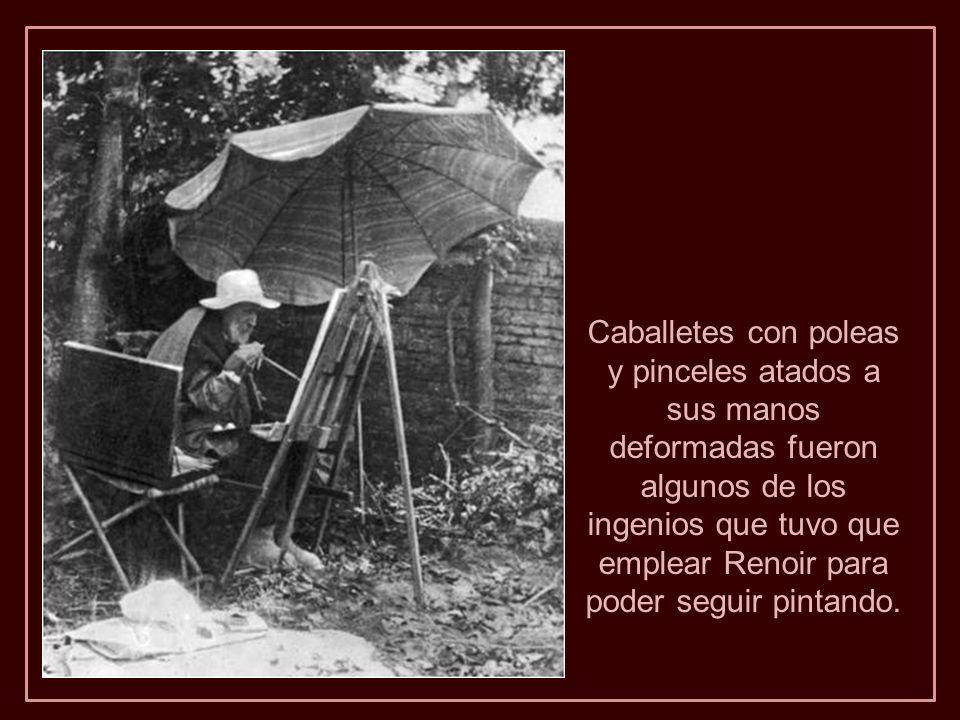 A partir de 1912, Renoir se trasladó a una silla de ruedas.