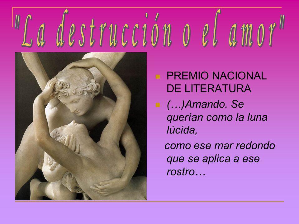 PREMIO NACIONAL DE LITERATURA (…)Amando.