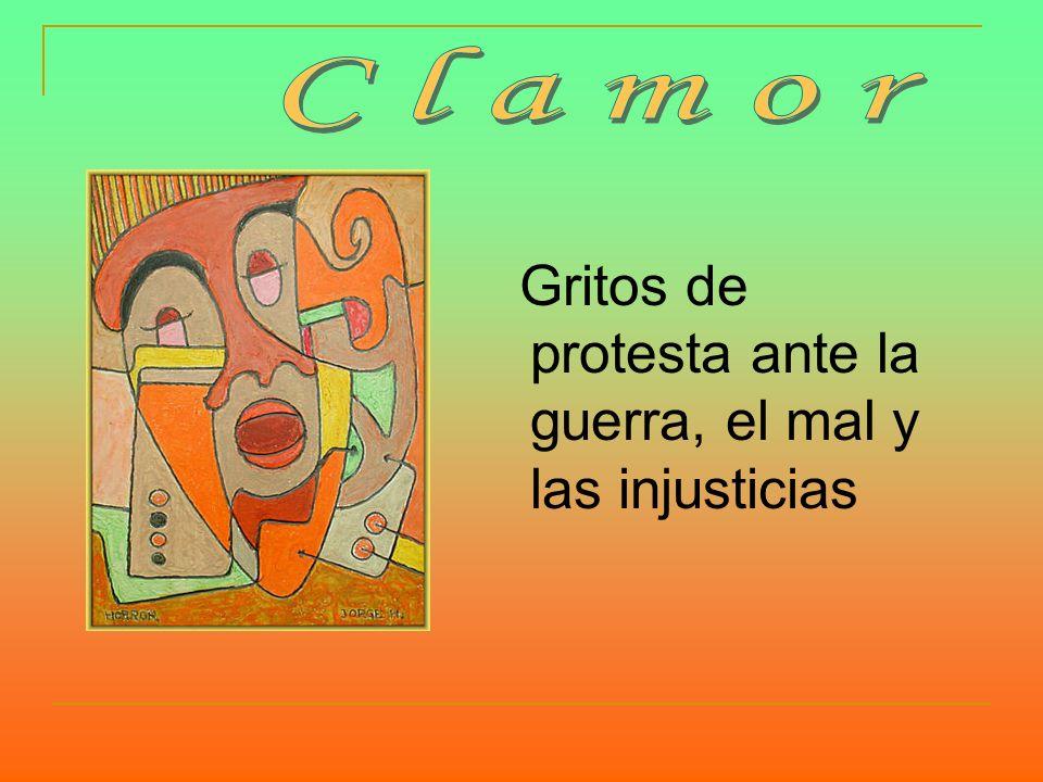Gritos de protesta ante la guerra, el mal y las injusticias