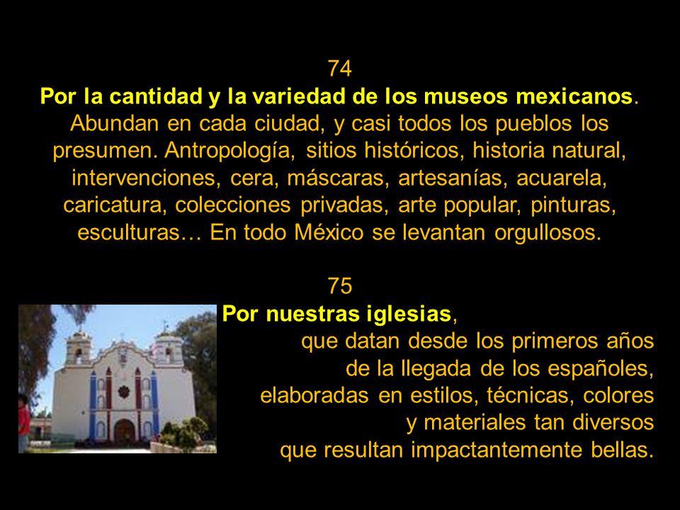 72 Por el Palacio de las Bellas Artes, construido por órdenes del presidente Porfirio Díaz, y que, exquisitamente terminado, posee decenas de elemento