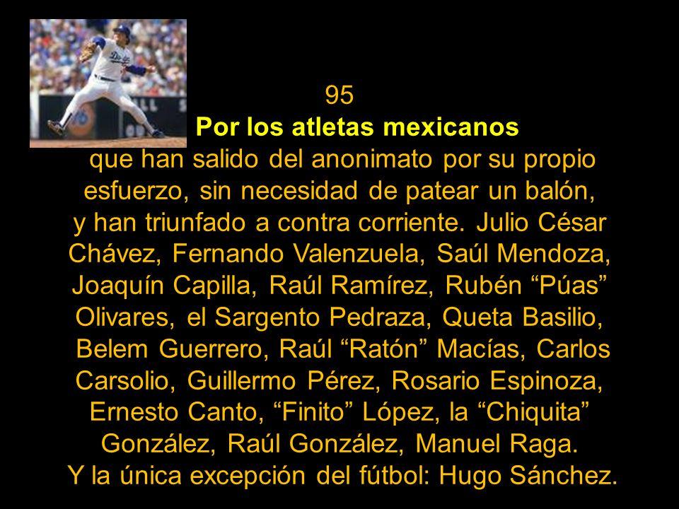 94 Porque millones de extranjeros, al conocer México, han entendido que su corazón le pertenece a esta gran nación y han decidido volverse mexicanos,