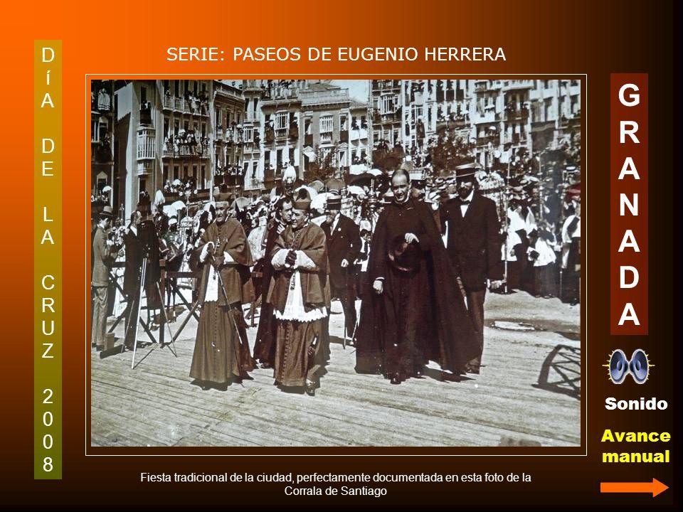 DíADELACRUZ2008DíADELACRUZ2008 SERIE: PASEOS DE EUGENIO HERRERA GRANADAGRANADA Trillo de la Cruz del Partido Andalucista