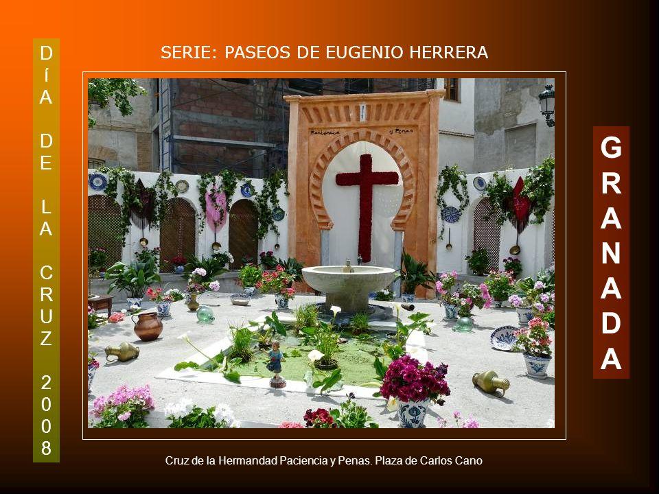 DíADELACRUZ2008DíADELACRUZ2008 SERIE: PASEOS DE EUGENIO HERRERA GRANADAGRANADA Cruz del Palacio de los Patos.