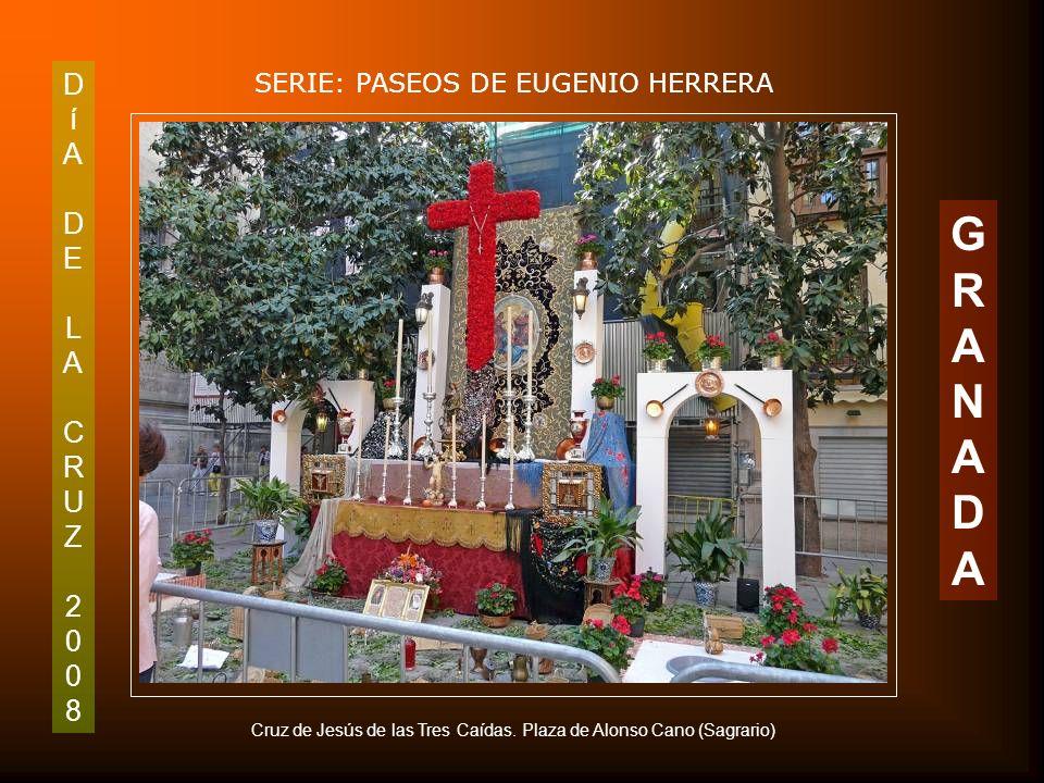 DíADELACRUZ2008DíADELACRUZ2008 SERIE: PASEOS DE EUGENIO HERRERA GRANADAGRANADA Cruz de la Plaza del Ayuntamiento