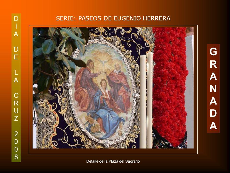 DíADELACRUZ2008DíADELACRUZ2008 SERIE: PASEOS DE EUGENIO HERRERA GRANADAGRANADA Cruz de Jesús de las Tres Caídas. Plaza de Alonso Cano (Sagrario)