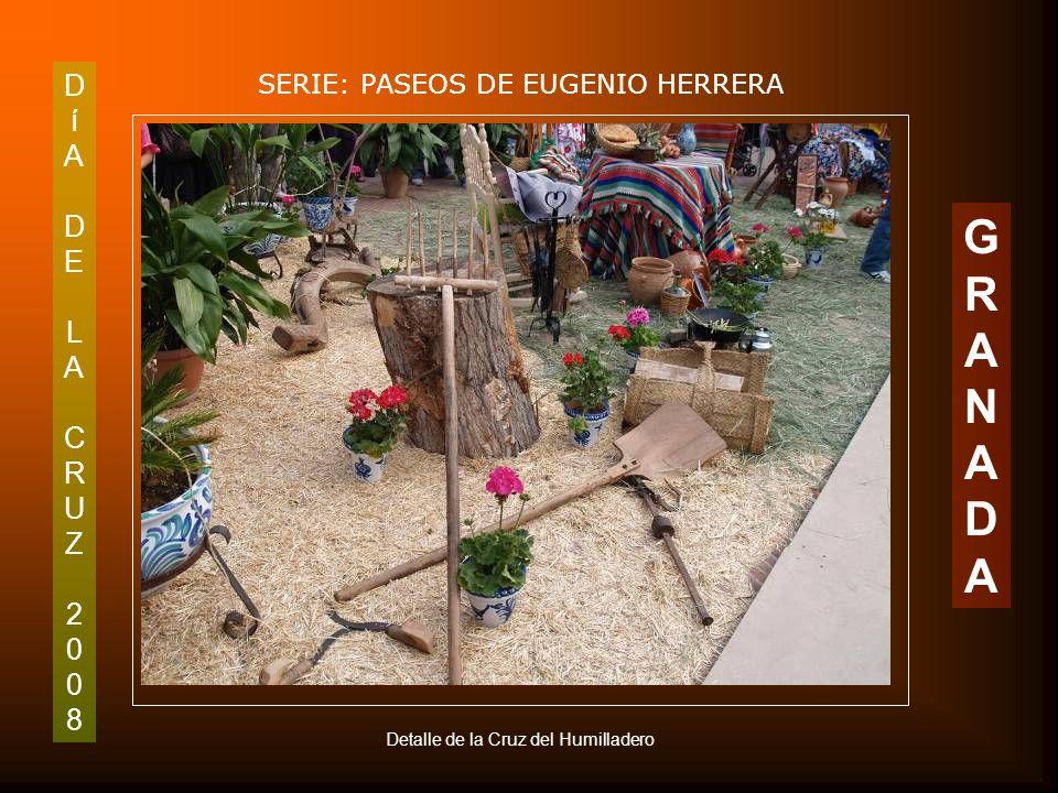 DíADELACRUZ2008DíADELACRUZ2008 SERIE: PASEOS DE EUGENIO HERRERA GRANADAGRANADA Cruz de los Coros y Danzas de Granada. Plaza del Humilladero