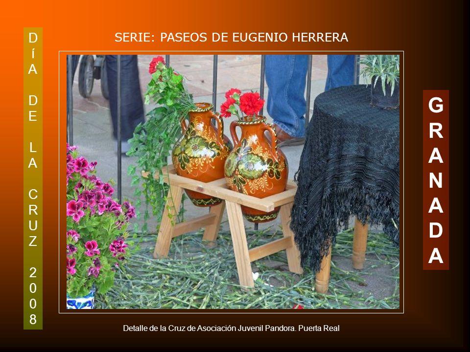 DíADELACRUZ2008DíADELACRUZ2008 SERIE: PASEOS DE EUGENIO HERRERA GRANADAGRANADA Detalle carretilla de la Cruz de San Antón