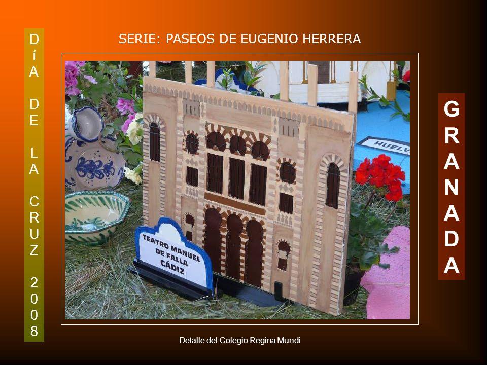 DíADELACRUZ2008DíADELACRUZ2008 SERIE: PASEOS DE EUGENIO HERRERA GRANADAGRANADA Cruz del Colegio Regina Mundi C/ Arabial 63