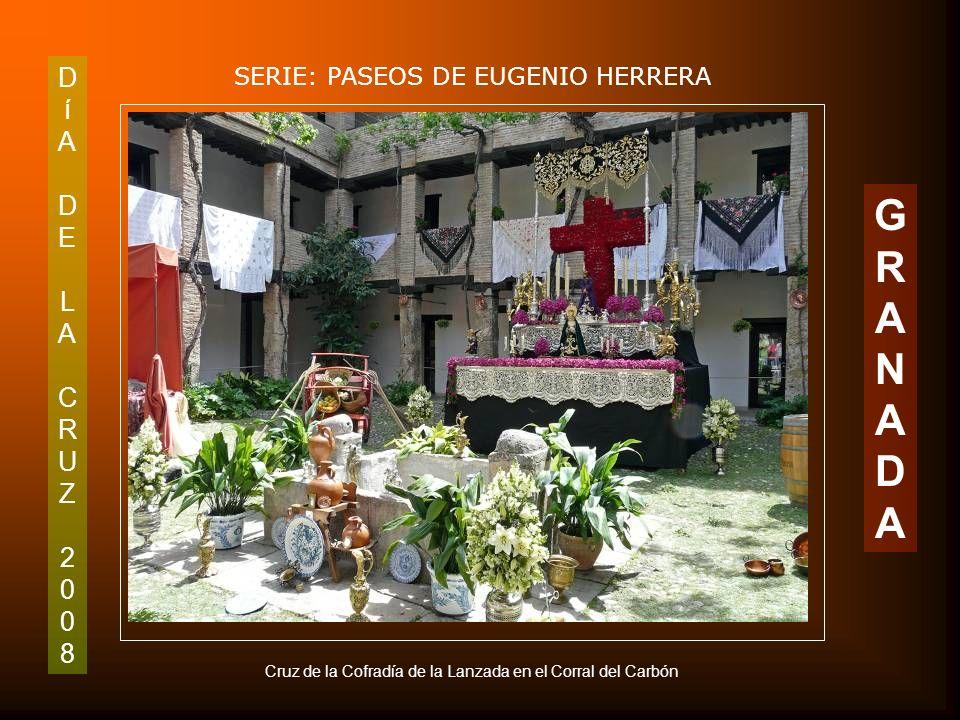 DíADELACRUZ2008DíADELACRUZ2008 SERIE: PASEOS DE EUGENIO HERRERA GRANADAGRANADA Cruz de la Casa de Jaén en Granada. C/Jardines 13