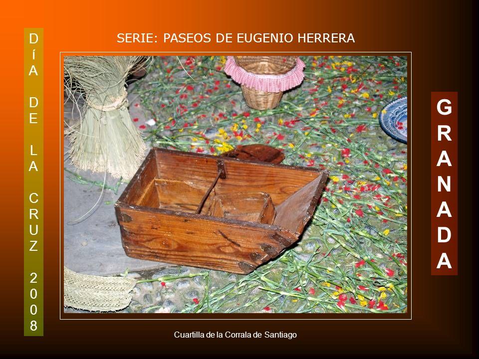 DíADELACRUZ2008DíADELACRUZ2008 SERIE: PASEOS DE EUGENIO HERRERA GRANADAGRANADA Cruz de la Corrala de Santiago