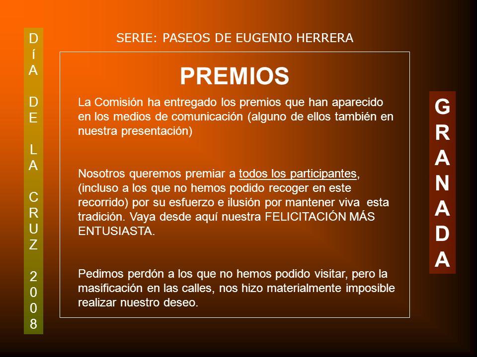 DíADELACRUZ2008DíADELACRUZ2008 SERIE: PASEOS DE EUGENIO HERRERA GRANADAGRANADA Estrado de la Corrala de Santiago