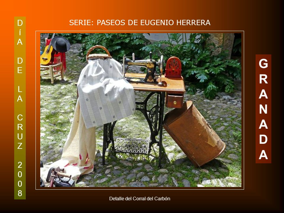 DíADELACRUZ2008DíADELACRUZ2008 SERIE: PASEOS DE EUGENIO HERRERA GRANADAGRANADA Cruz de la Cofradía de la Lanzada en el Corral del Carbón