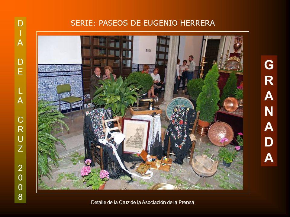 DíADELACRUZ2008DíADELACRUZ2008 SERIE: PASEOS DE EUGENIO HERRERA GRANADAGRANADA Detalle de la Cruz de la Asociación de la Prensa