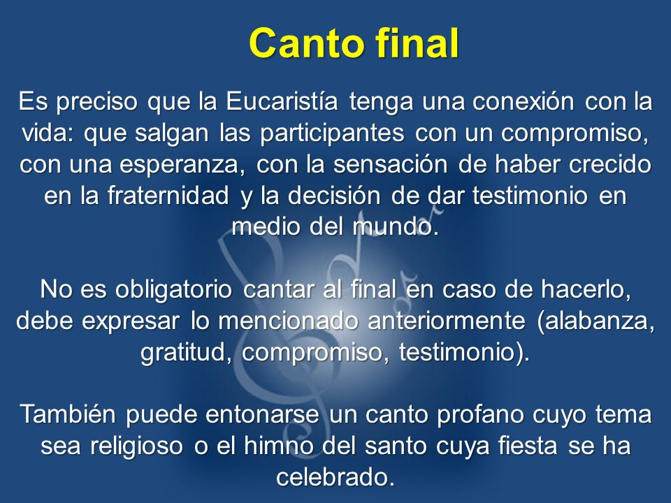 Es preciso que la Eucaristía tenga una conexión con la vida: que salgan las participantes con un compromiso, con una esperanza, con la sensación de ha
