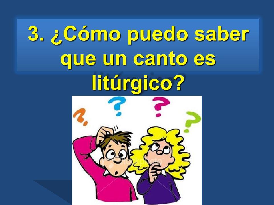 4. ¿El canto sigue a la liturgia o la liturgia sigue al canto?
