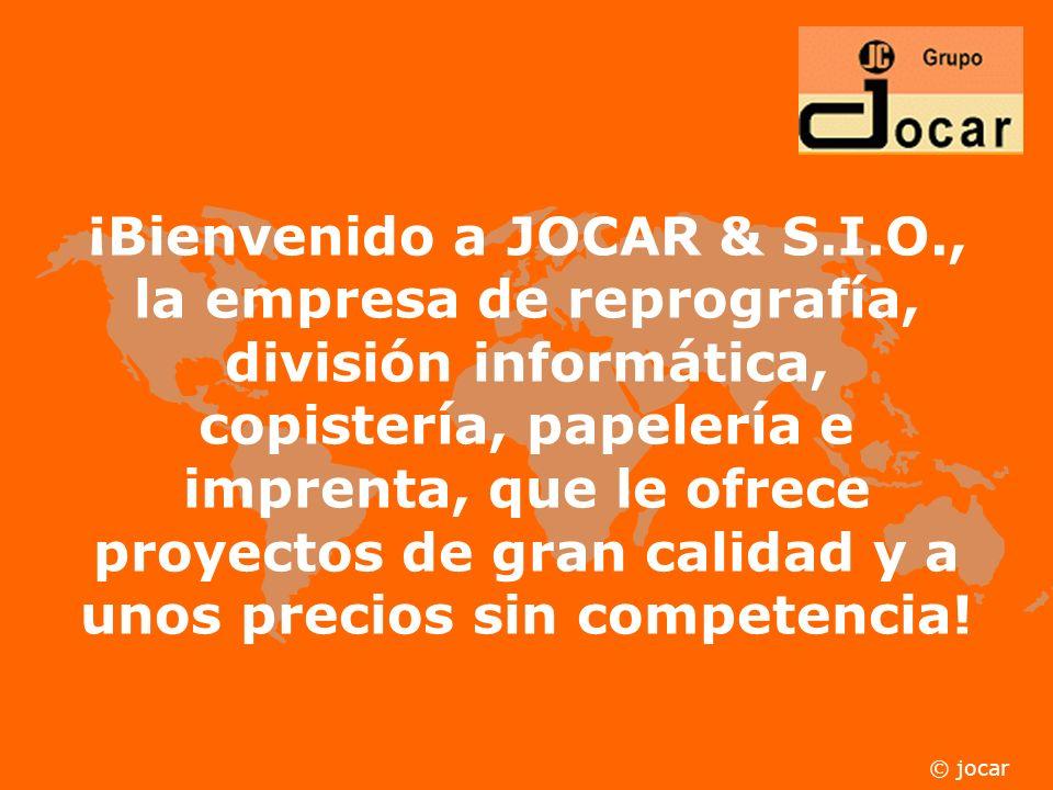 ¡Bienvenido a JOCAR & S.I.O., la empresa de reprografía, división informática, copistería, papelería e imprenta, que le ofrece proyectos de gran calidad y a unos precios sin competencia.