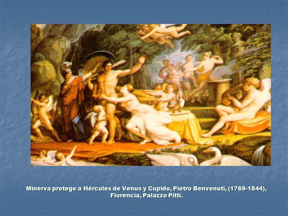 Minerva protege a Hércules de Venus y Cupido, Pietro Benvenuti, (1769-1844), Florencia, Palazzo Pitti.