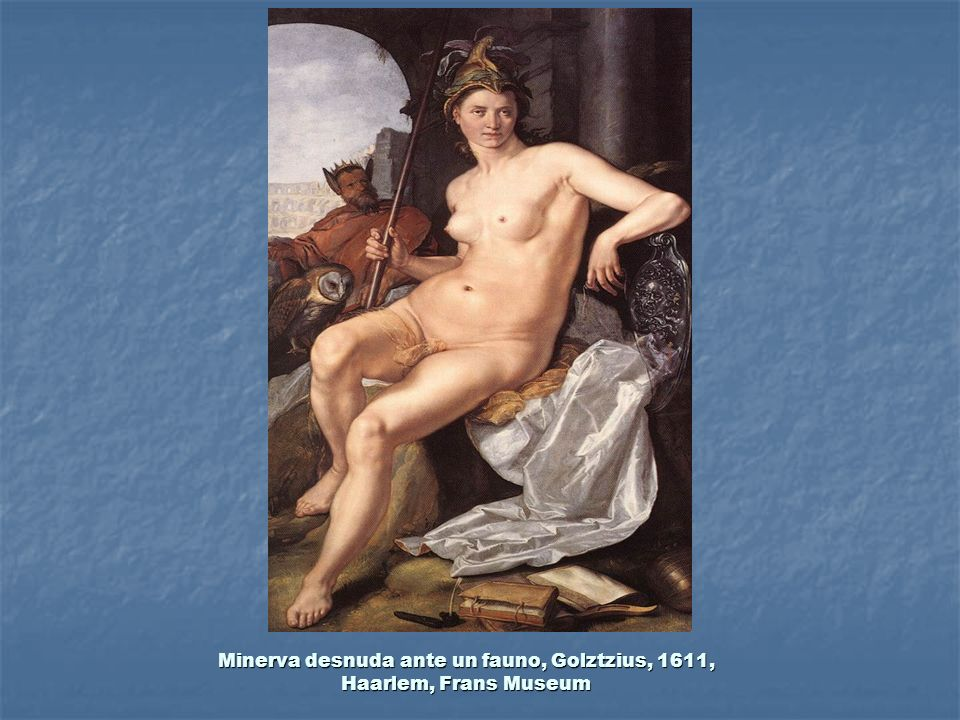 Minerva desnuda ante un fauno, Golztzius, 1611, Haarlem, Frans Museum
