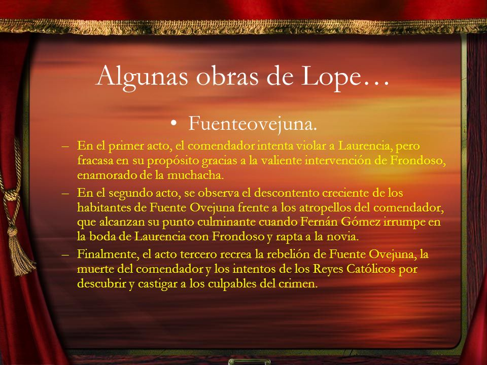Algunas obras de Lope… Fuenteovejuna.