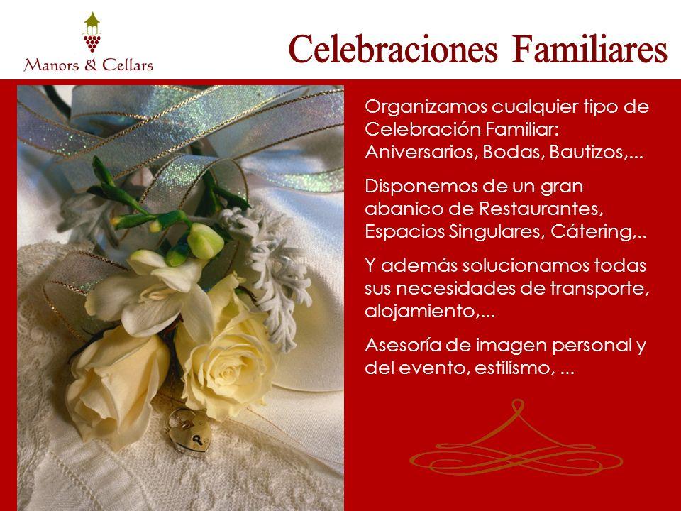 Organizamos cualquier tipo de Celebración Familiar: Aniversarios, Bodas, Bautizos,... Disponemos de un gran abanico de Restaurantes, Espacios Singular