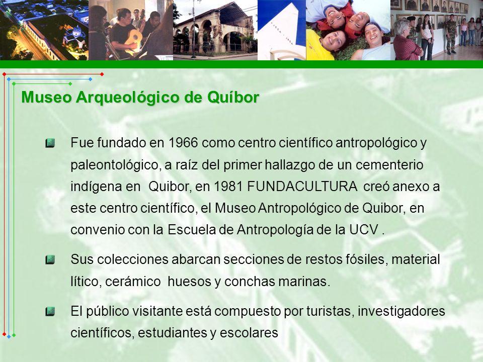 Fue fundado en 1966 como centro científico antropológico y paleontológico, a raíz del primer hallazgo de un cementerio indígena en Quibor, en 1981 FUN
